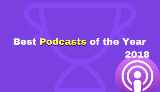 Apple Best Podcasts of  2018【日本版】