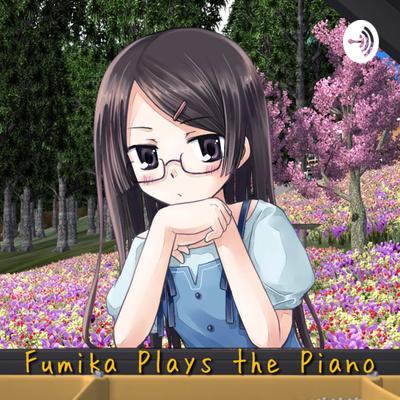 Fumika Plays the Piano